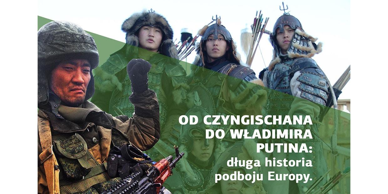 Od Czyngischana do Putina. Długa historia podboju Europy